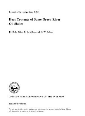 Heat Contents of Some Green River Oil Shales PDF