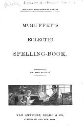 McGuffey's Eclectic Spelling-book