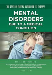 Mental Disorders Due to a Medical Condition