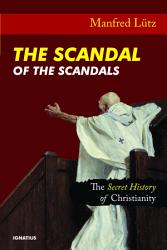 The Scandal of the Scandals