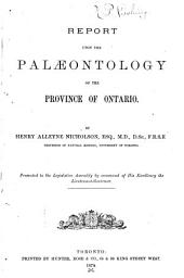 Report Upon the Palæontology of the Province of Ontario