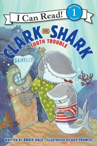Clark the Shark  Tooth Trouble Book