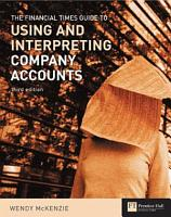 The Financial Times Guide to Using and Interpreting Company Accounts PDF