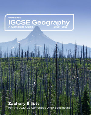 Cambridge IGCSE Geography  A Complete Guide PDF