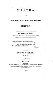 Martha: A Memorial of an Only and Beloved Sister, Volume 2