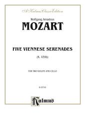 Five Viennese Serenades K. 439b: For Two Violins and Cello
