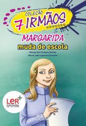 Margarida Muda de Escola