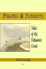 Pirates & Patriots, Tales of the Delaware Coast