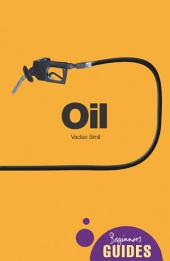 Oil: A Beginner's Guide