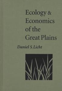 Ecology and Economics of the Great Plains PDF