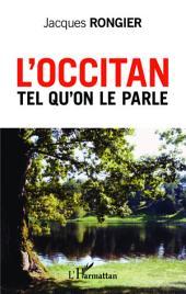 L'occitan tel qu'on le parle