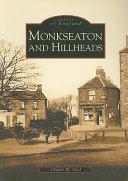 Monkseaton and Hillheads