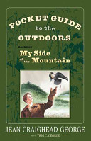 Pocket Guide to the Outdoors  Based on My Side of the Mountain PDF