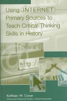 Using Internet Primary Sources to Teach Critical Thinking Skills in History PDF