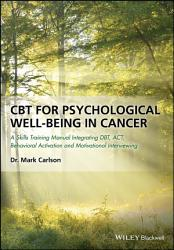 Cbt For Psychological Well Being In Cancer Book PDF
