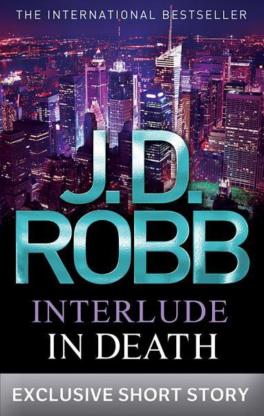 Download Interlude In Death Book