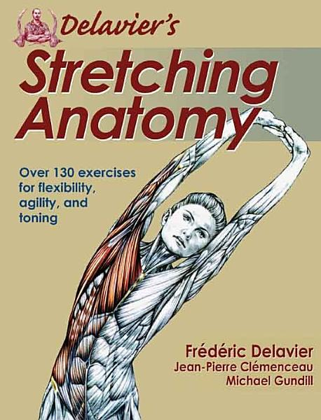 Delavier S Stretching Anatomy