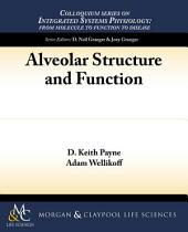 Alveolar Structure and Function
