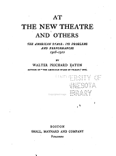 At the New Theatre and Others: The American Stage: Its Problems and Performances, 1908-1910