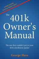 The 401k Owner s Manual