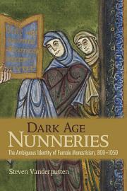 Dark Age Nunneries PDF