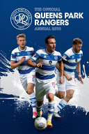 The Official Queens Park Rangers Annual 2019