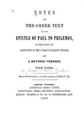 Notes on the Greek text of the Epistle of Paul to Philemon: as the basis of a revision of the common English version; and a revised version, with notes