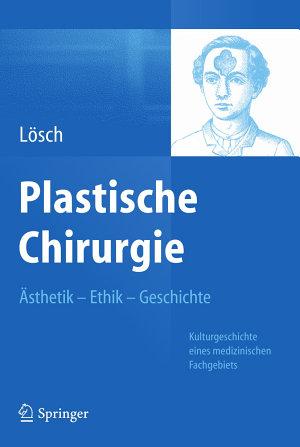 Plastische Chirurgie       sthetik Ethik Geschichte PDF