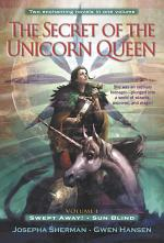 The Secret of the Unicorn Queen, Vol. 1