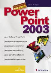 PowerPoint 2003: snadno a rychle