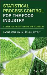 Statistical Process Control for the Food Industry