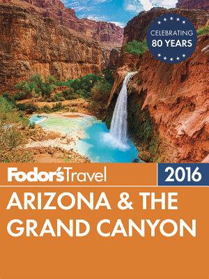 Fodor s Arizona   the Grand Canyon PDF