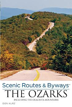 Scenic Routes   Byways the Ozarks PDF