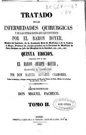 Tratado de las enfermedades quirúrgicas y de las operaciones que les convienen: Volumen 2