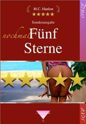 nochmal Fünf Sterne: Erotische Kurzgeschichten