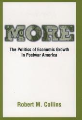 More: The Politics of Economic Growth in Postwar America