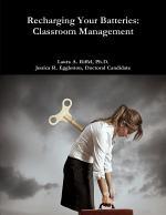 Recharge Your Batteries: Classroom Management