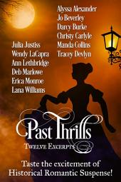 Past Thrills: Twelve Excerpts of Historical Romance Suspense