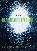 The Near-Death Experience