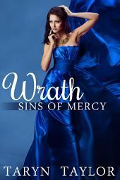 Sins of Mercy: Wrath