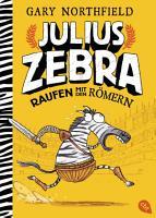 Julius Zebra   Raufen mit den R  mern PDF