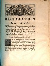 Declaration du Roi, qui ordonne qu'à commencer du 1er janvier 1759, le droit de 10 sols par chaque voye de bois à brûler qui sera vendue sur les ports, quais et chantiers de Paris, continuera d'être perçu pendant 6 années, au profit de l'Hôpital général de ladite ville ...: donnée à Versailles le dix-huit Avril 1758