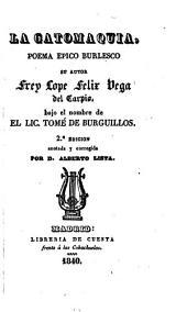 La gatomaquia: poema epico burlesco