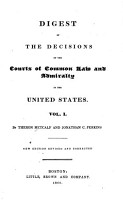 Digest of the Decisions of the Courts of Common Law and Admiralty in the United States PDF