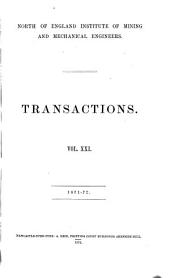 Transactions - North of England Institute of Mining and Mechanical Engineers: Volume 21