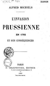 L'Invasion prussienne en 1792 et ses conséquences