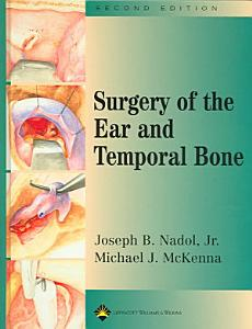 Surgery of the Ear and Temporal Bone Book