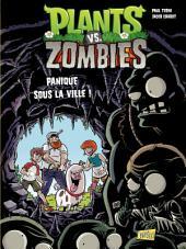 Plants vs zombies - Tome 6 - Panique sous la ville