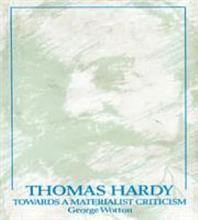 Thomas Hardy  Towards a Materialist Criticism PDF