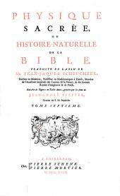 Physique sacrée, ou Histoire-naturelle de la Bible: Volume7